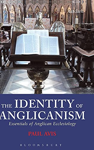 The Identity of Anglicanism By Rev. Dr. Paul D. L. Avis