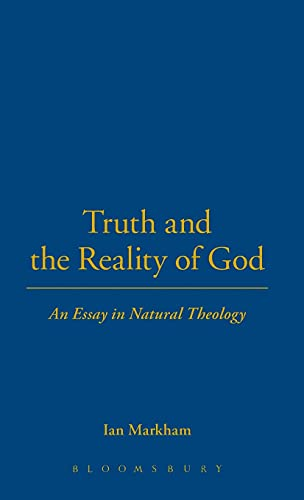 Truth and the Reality of God By Ian S. Markham
