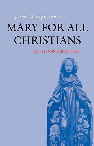 Mary for All Christians By John Macquarrie