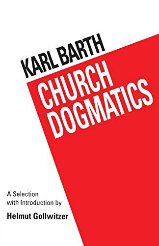 Barth's Church Dogmatics By Helmut Gollwitzer