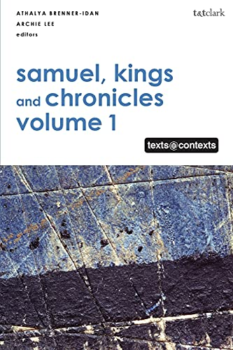 Samuel, Kings and Chronicles I By Edited by Athalya Brenner-Idan (University of Amsterdam, the Netherlands)