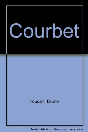 Courbet By Bruno Foucart