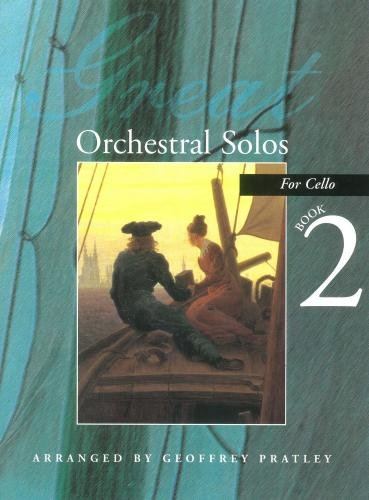 Great Orchestral Solos for Cello book 2 By Arr: Geoffrey Pratley