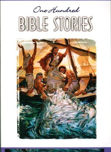 One Hundred Bible Stories by Concordia Publishing House