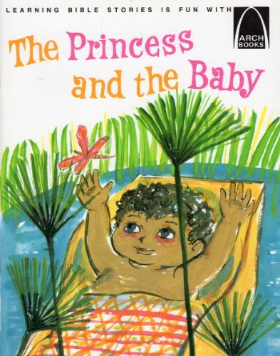 Princess and the Baby By Janice Kramer