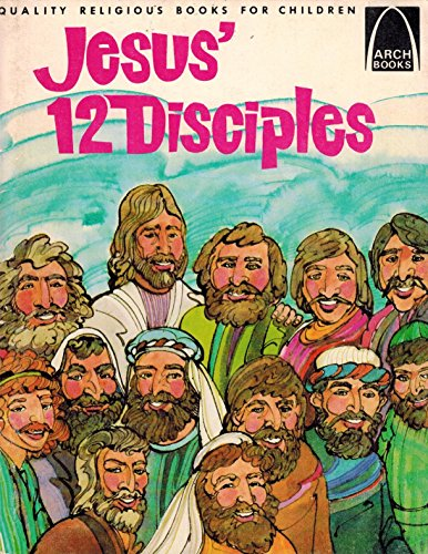 Jesus' 12 Disciples By Louise Ulmer