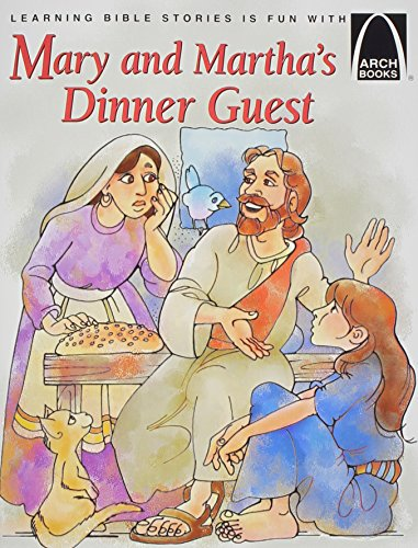 Mary and Martha's Dinner Guest By Swanee Ballman