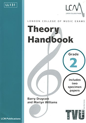 London College of Music and Media Theory Handbook Grade 2 By l c m
