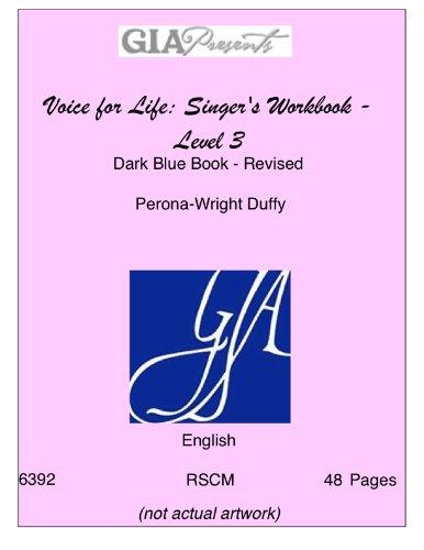 Voice for Life. Singer's Workbook. Dark Blue Level. RSCM