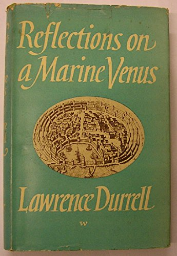 Reflections on Marine Venus-Oe By Lawrence Durrell