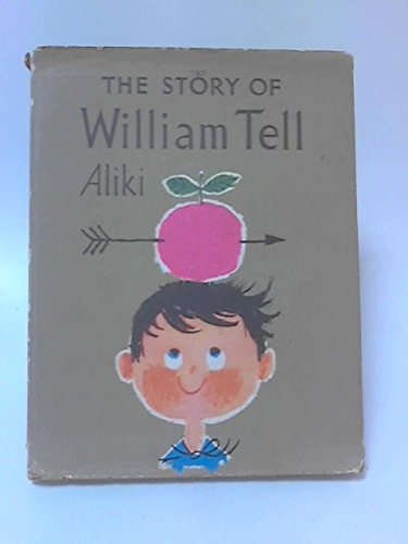 Story of William Tell By Aliki