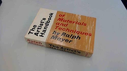 Artist's Handbook of Materials and Techniques By Ralph Mayer