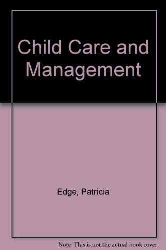 Child Care and Management By Patricia Edge