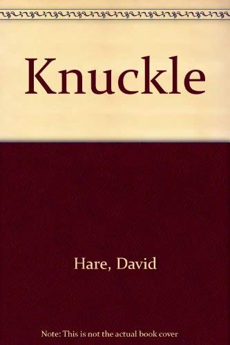 Knuckle By David Hare