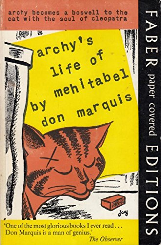 Archy'S Life of Mehitabel By Don Marquis