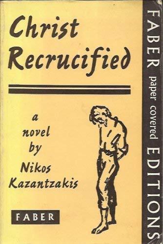 Christ Recrucified By Nikos Kazantzakes