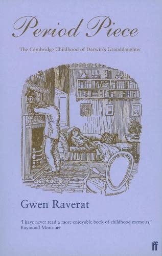Period Piece: A Cambridge Childhood by Gwen Raverat