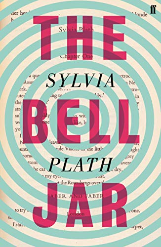 The Bell Jar (Faber Paper Covered Editions) By Sylvia Plath