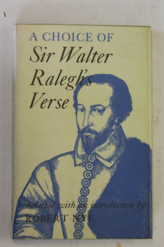 A Choice of Verse By Sir Walter Raleigh