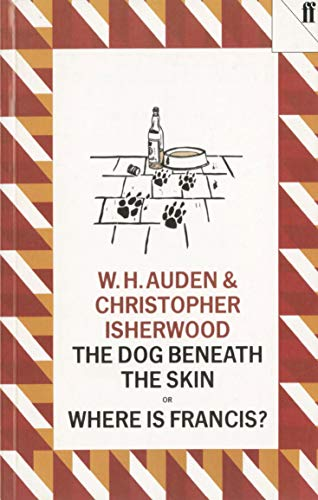 The Dog Beneath the Skin By W. H. Auden