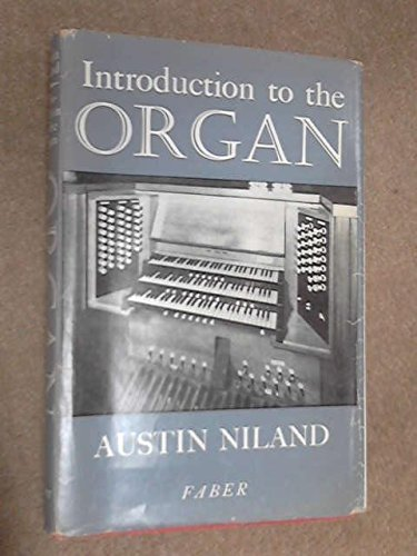 Introduction to the Organ By Austin Niland