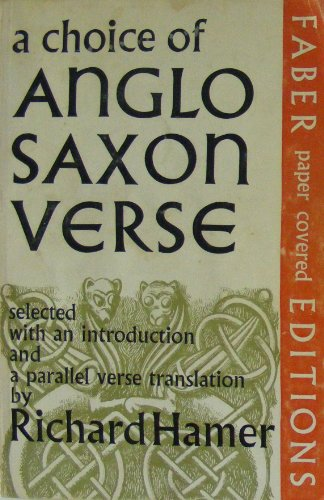 Choice of Anglo-Saxon Verse By Richard Hamer