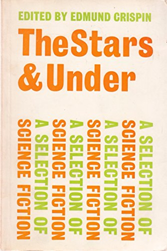 Stars and Under: A Selection of Science Fiction by Arthur C.Clarke Paperback The