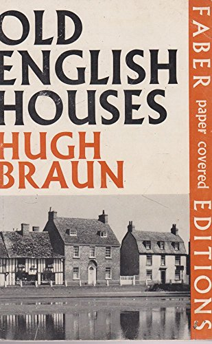 Old English Houses By Hugh Braun