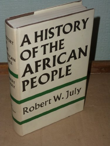 History of the African People By Robert W. July