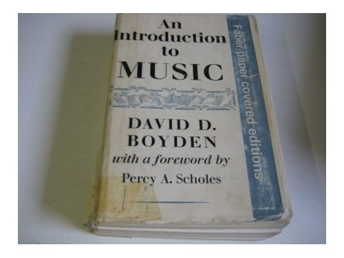 Introduction to Music By David D. Boyden