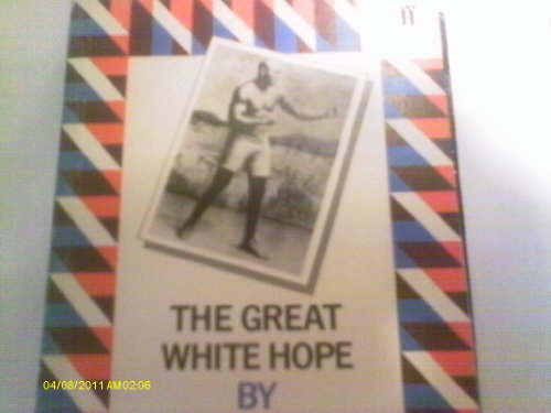 Great White Hope By Howard Sackler