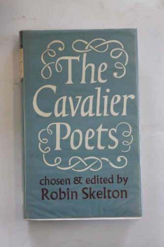 Cavalier Poets By Edited by Robin Skelton