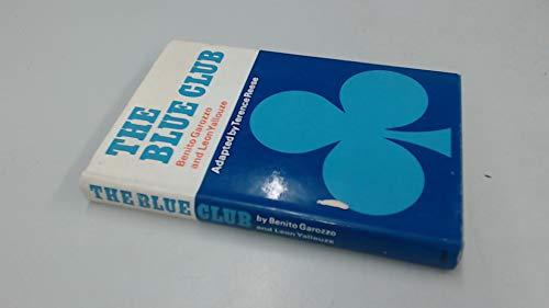 Blue Club By Benito Garozzo