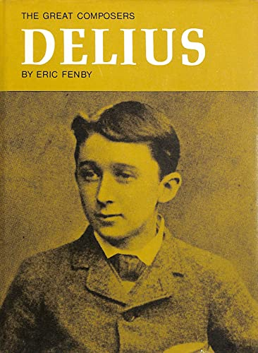 Delius By Eric Fenby