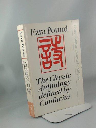 Classic Anthology Defined by Confucius par Ezra Pound