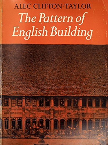 Pattern of English Building By Alec Clifton-Taylor
