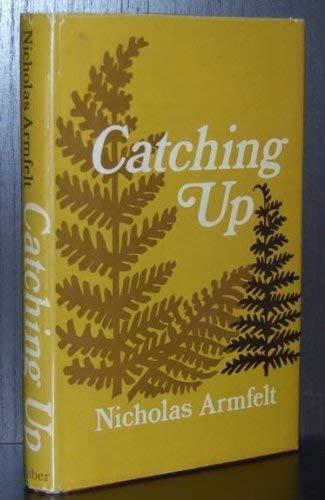 Catching Up By Nicholas Armfelt
