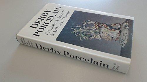 Derby Porcelain By Franklin A. Barrett