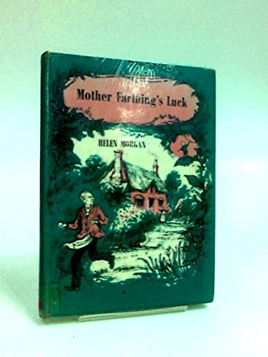 Mother Farthing's Luck by Helen Morgan