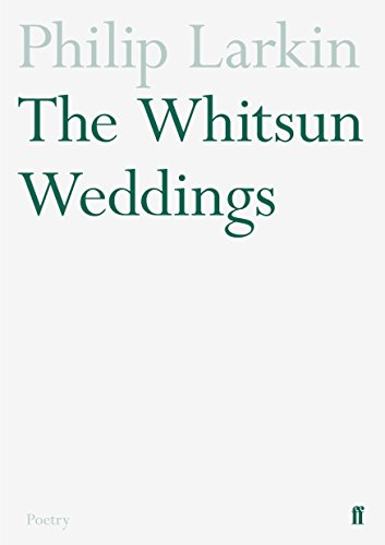 The Whitsun Weddings By Philip Larkin