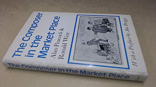 The Composer in the Market Place By Alan Peacock
