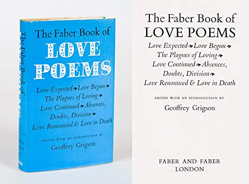 The Faber Book of Love Poems By Edited by Geoffrey Grigson