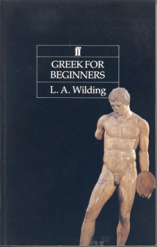 Greek for Beginners By L.A. Wilding