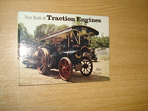 Your Book of Traction Engines By Alan Bloom