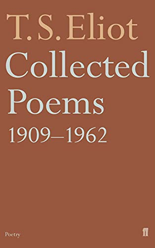 Collected Poems 1909-62 By T. S. Eliot