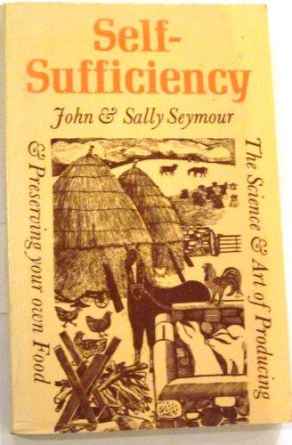 Self-Sufficiency By John Seymour