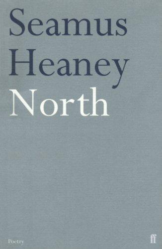 North By Seamus Heaney