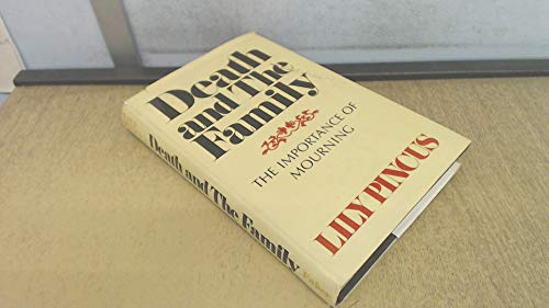 Death and the Family By Lily Pincus