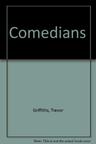 Comedians By Trevor Griffiths