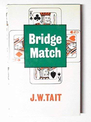 Bridge Match By J.W. Tait